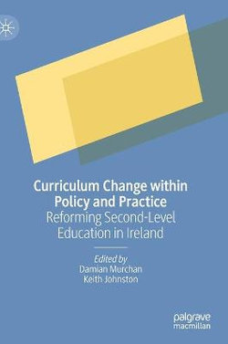 Curriculum Reform Within Policy and Practice