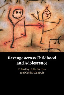 Revenge Across Childhood and Adolescence