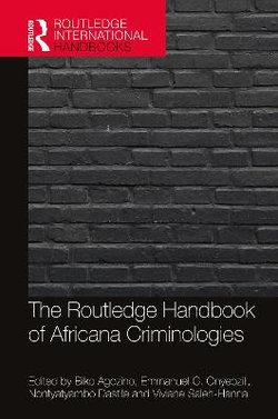 The Routledge Handbook of Africana Criminologies