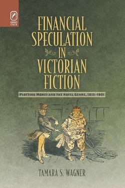 Financial Speculation in Victorian Fiction
