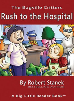 Rush to the Hospital, Library Edition Hardcover for 15th Anniversary