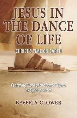 Jesus in the Dance of Life