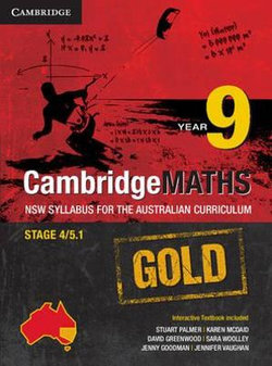 Cambridge Mathematics GOLD NSW Syllabus for the Australian Curriculum Year 9 Pack