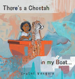 There's a Cheetah in My Boat...