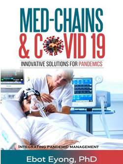 Med-Chains & Covid-19: Innovative Solutions for Pandemics