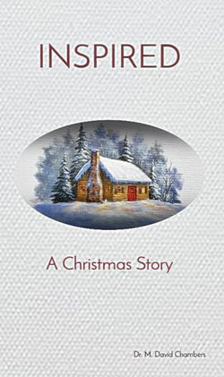 INSPIRED : a Christmas Story