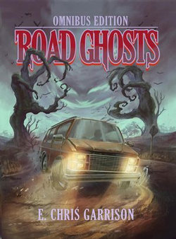 Road Ghosts Omnibus