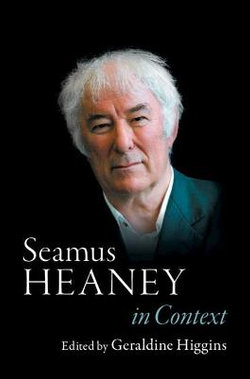 Seamus Heaney in Context