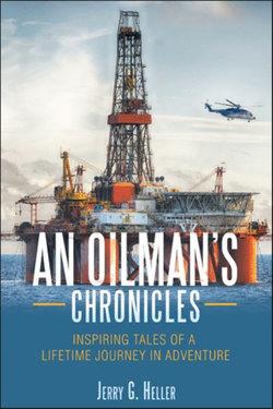 An Oilman's Chronicles