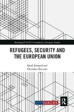 Refugees Security and the European Union