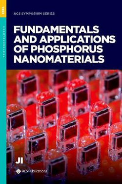Fundamentals and Applications of Phosphorus Nanomaterials