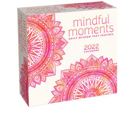 Mindful Moments 2022 Day-To-Day Calendar