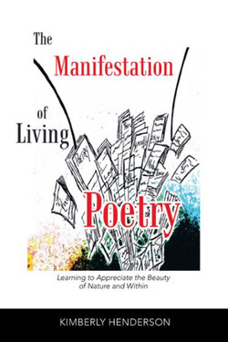 The Manifestation of Living Poetry