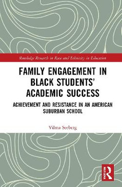 Family Engagement in Black Students' Academic Success