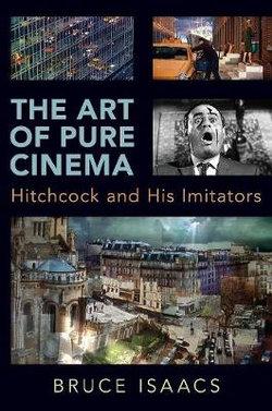 The Art of Pure Cinema