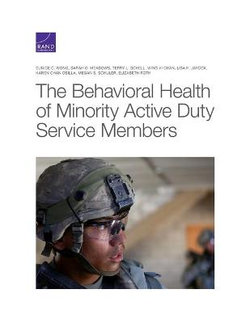 The Behavioral Health of Minority Active Duty Service Members