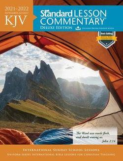 KJV Standard Lesson Commentary® Deluxe Edition 2021-2022