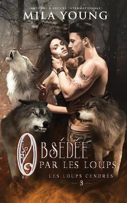 Obsédée Par les Loups