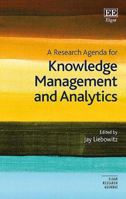 A Research Agenda for Knowledge Management and Analytics