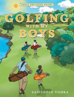 Golfing with My Boys