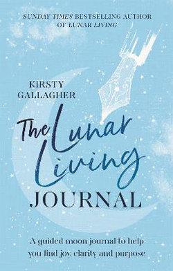The Lunar Living Journal
