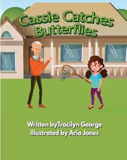 Cassie Catches Butterflies