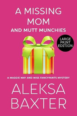 A Missing Mom and Mutt Munchies