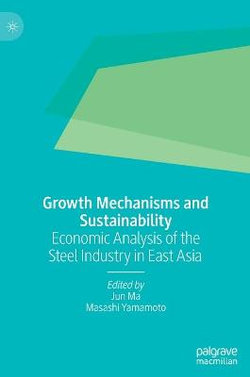 Growth Mechanisms and Sustainability