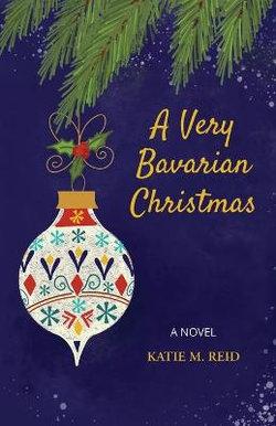 A Very Bavarian Christmas
