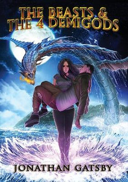 The Beasts & the 4 Demigods