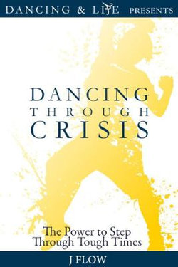 Dancing Through Crisis
