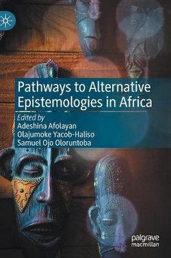 Pathways to Alternative Epistemologies in Africa