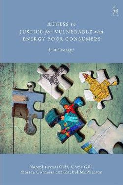Access to Justice for Vulnerable and Energy-Poor Consumers