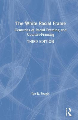 The White Racial Frame