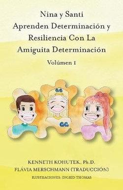 Nina y Santi Aprenden Determinación y Resiliencia con Grit Gal