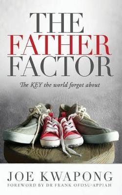 The Father Factor The Key The World Forgot About
