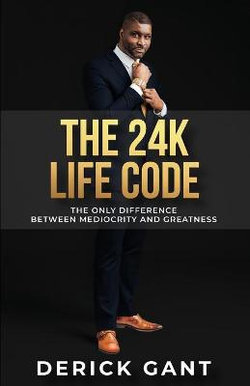 The 24K Life Code