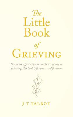 The Little Book of Grieving