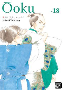 Ôoku: the Inner Chambers, Vol. 18
