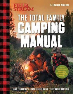 Field and Stream: Total Camping Manual