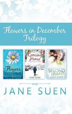 Flowers in December Trilogy