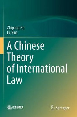 A Chinese Theory of International Law