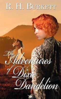 The Adventures of Dixie Dandelion