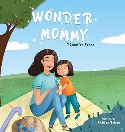 Wonder Mommy!