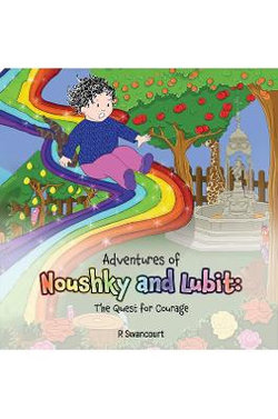 Adventures of Noushky and Lubit: The Quest for Courage