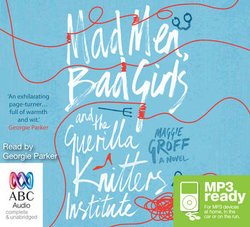 Mad Men, Bad Girls And The Guerilla Knitters Institute