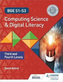 BGE S1-S3 Computing Science and Digital Literacy: Third and Fourth Levels
