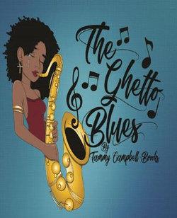 The Ghetto Blues