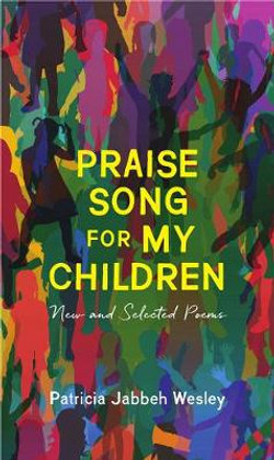 Praise Song for My Children