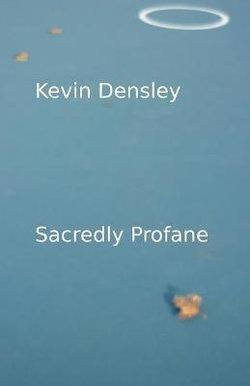 Sacredly Profane